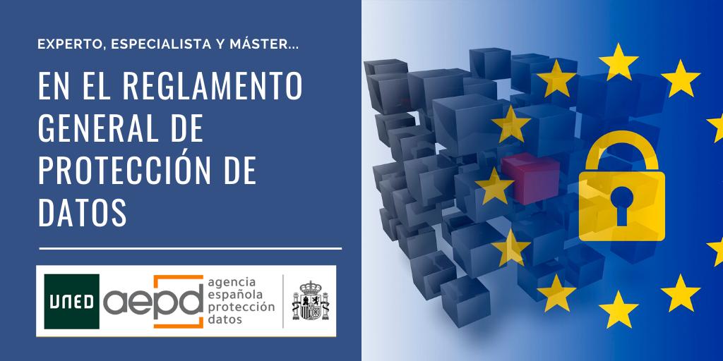 Convocatoria 2021 del Programa Modular (Experto, Especialista y Máster) en el Reglamento General de Protección de Datos – UNED – AEPD