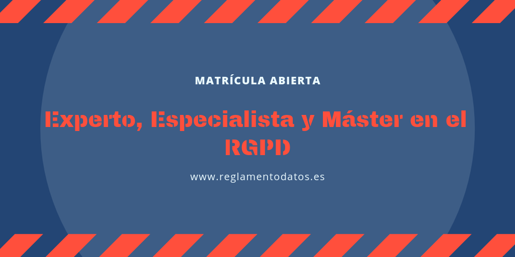 CURSO DE EXPERTO, ESPECIALISTA Y MÁSTER EN EL RGPD